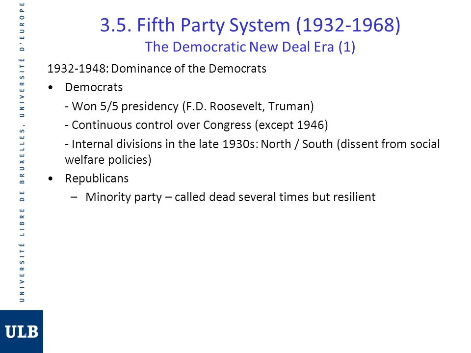 3.5. Fifth Party System (1932-1968) The Democratic New Deal Era (1)