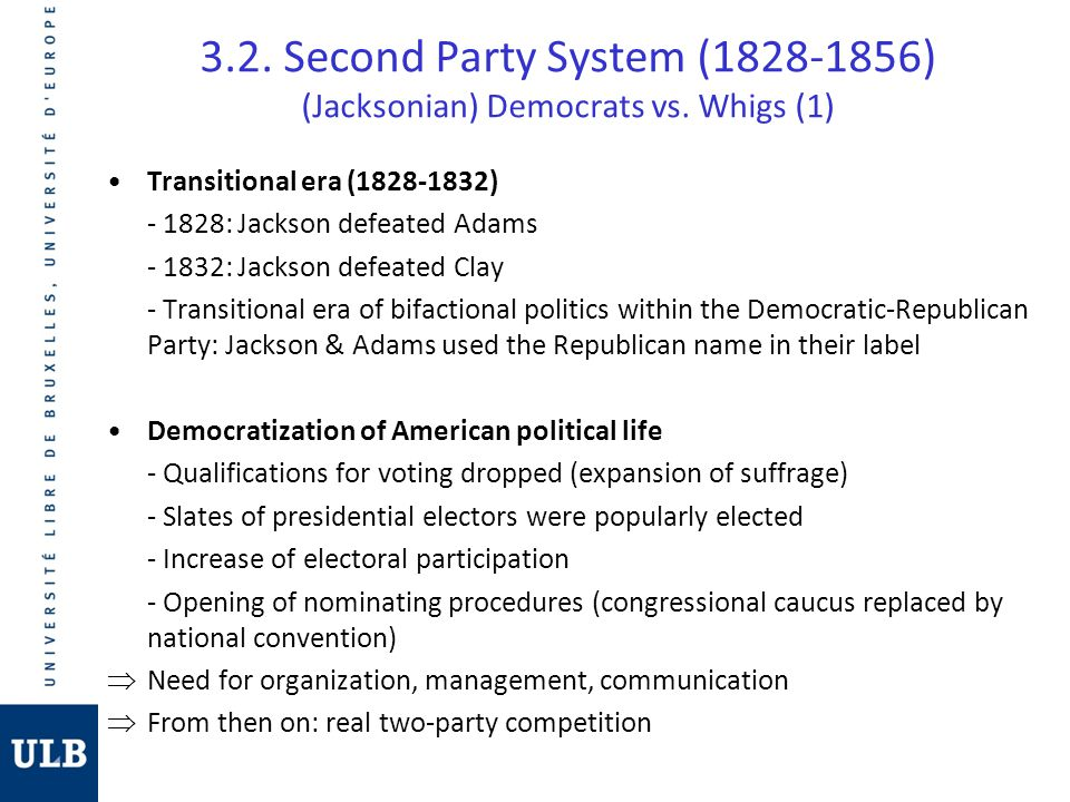 whigs vs jacksonian democrats By 1840, both the jacksonian democracy and its opposite (now organized as the whig party) had built formidable national followings and had turned politics into a debate over the market revolution .