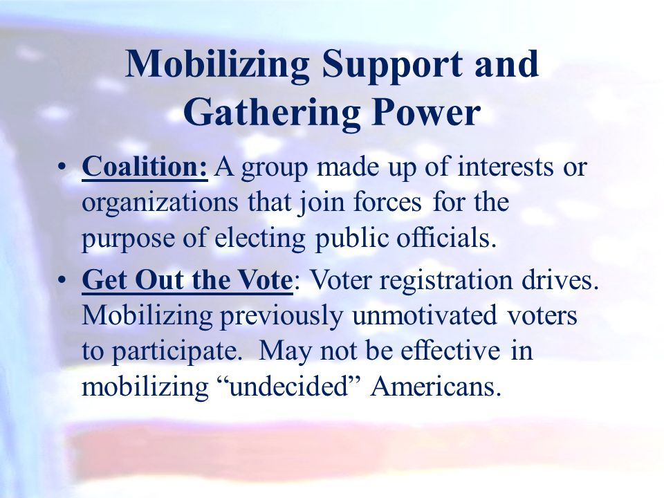 Mobilizing Support and Gathering Power