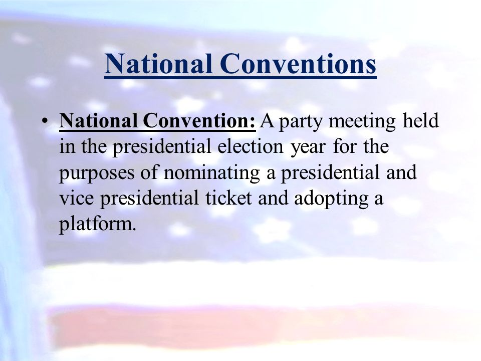 National Conventions