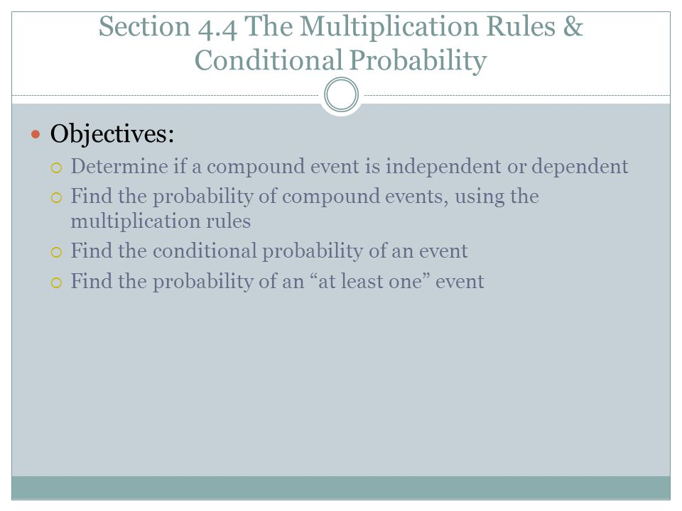 Section 44 The Multiplication Rules Conditional Probability – Dependent Probability Worksheet
