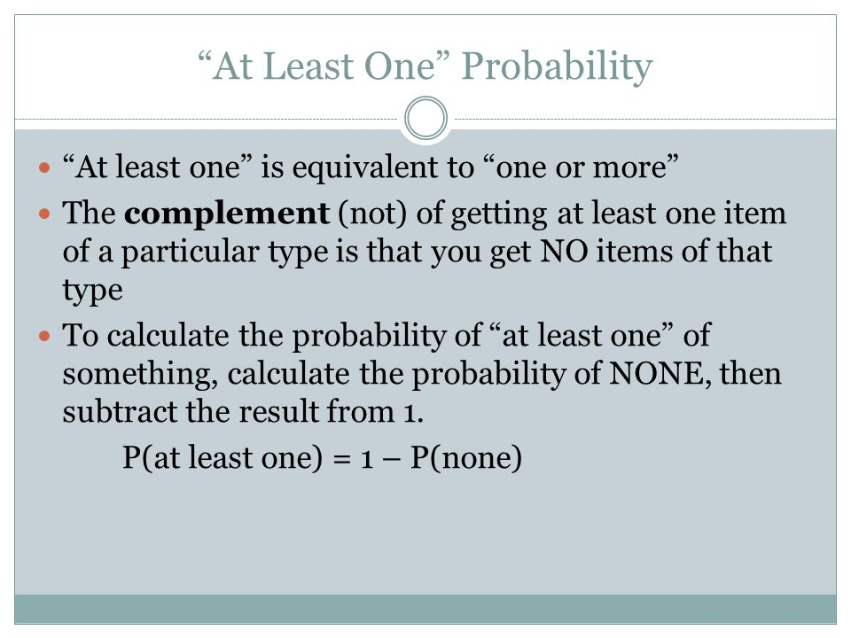 At Least One Probability
