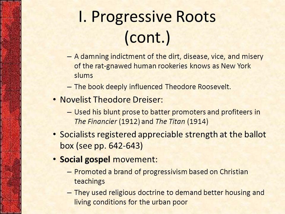 I. Progressive Roots (cont.)
