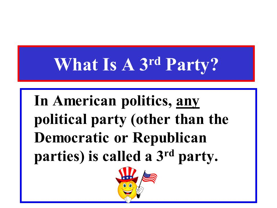 What Is A 3rd Party.