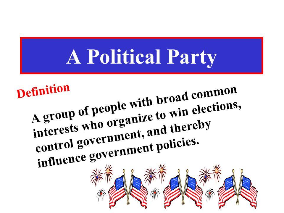 A Political Party Definition