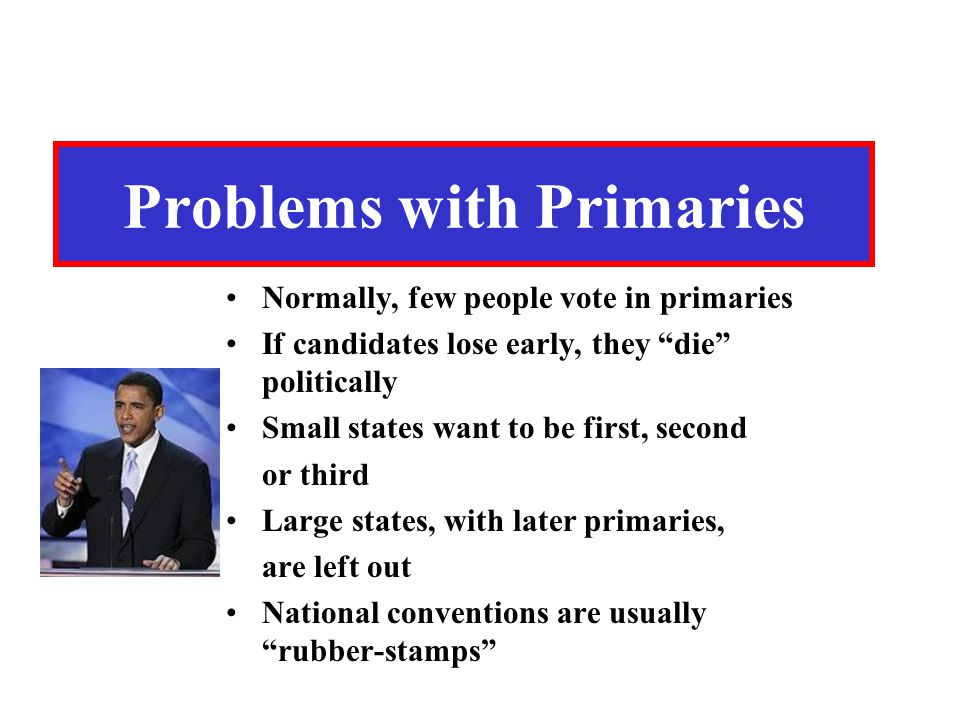 Problems with Primaries