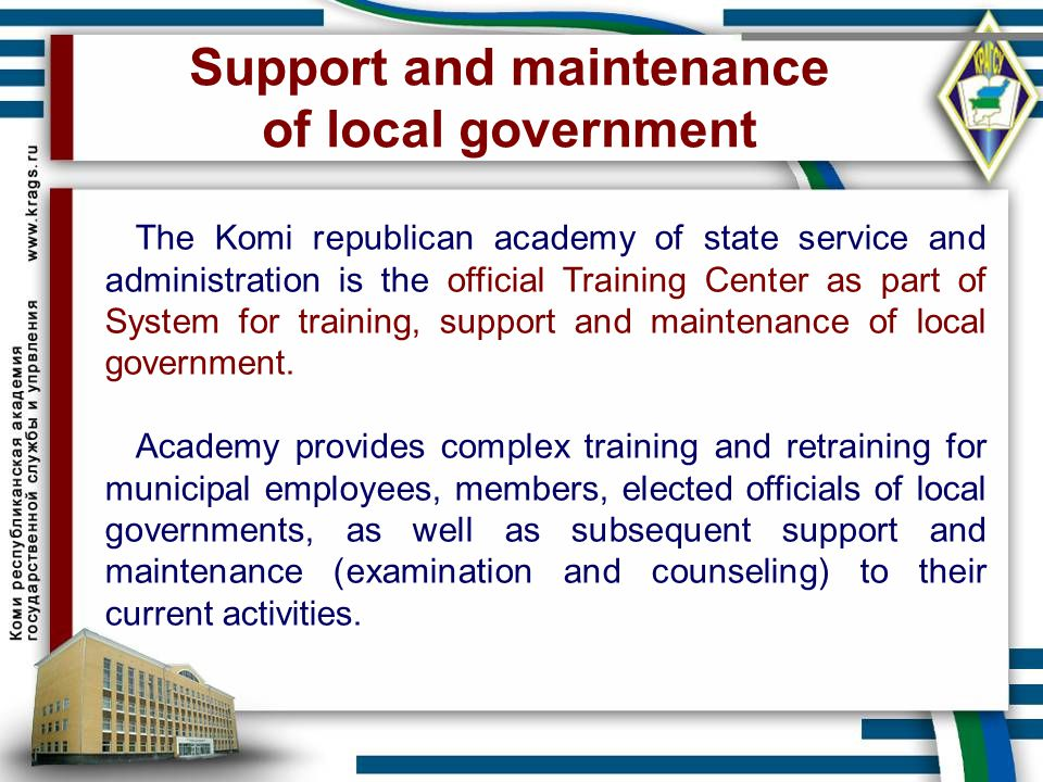 Support and maintenance of local government
