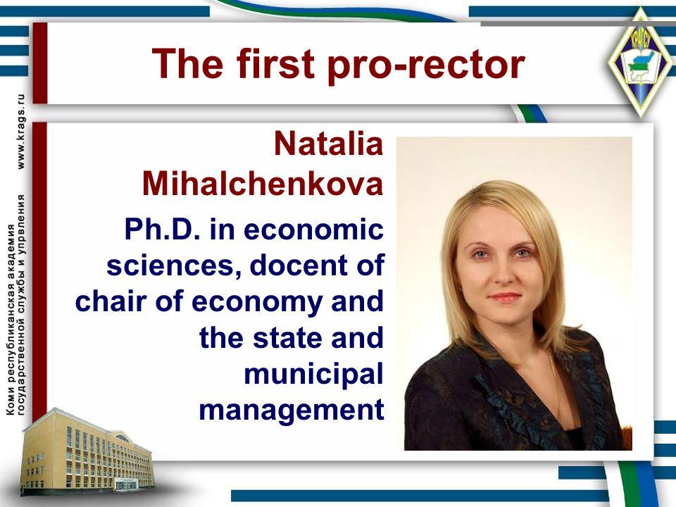 The first pro-rector Natalia Mihalchenkova