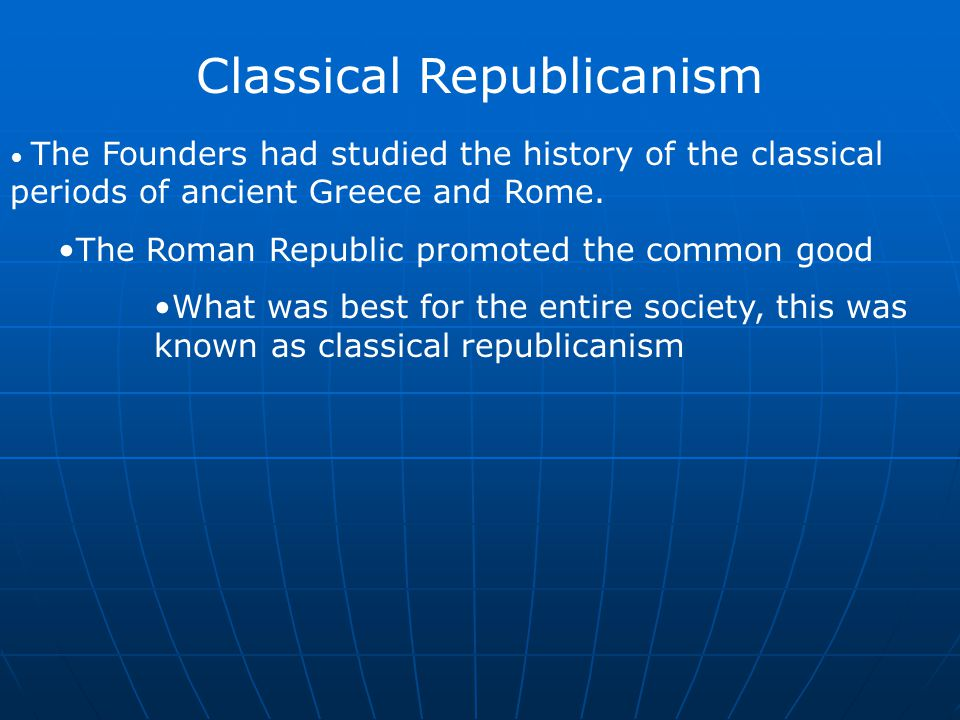 Classical Republicanism