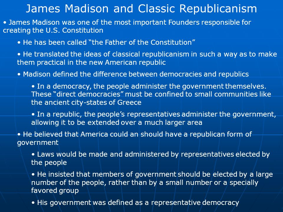 James Madison and Classic Republicanism
