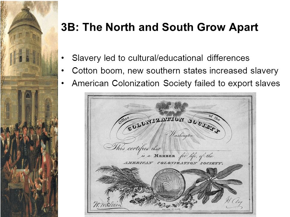 3B: The North and South Grow Apart