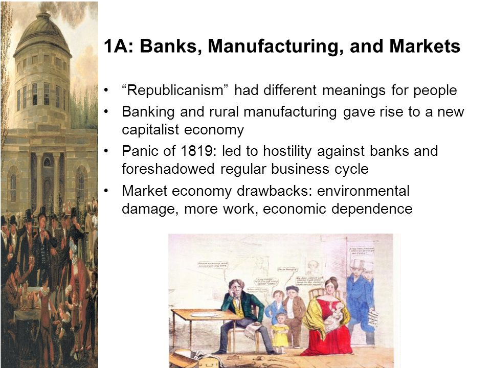 1A: Banks, Manufacturing, and Markets
