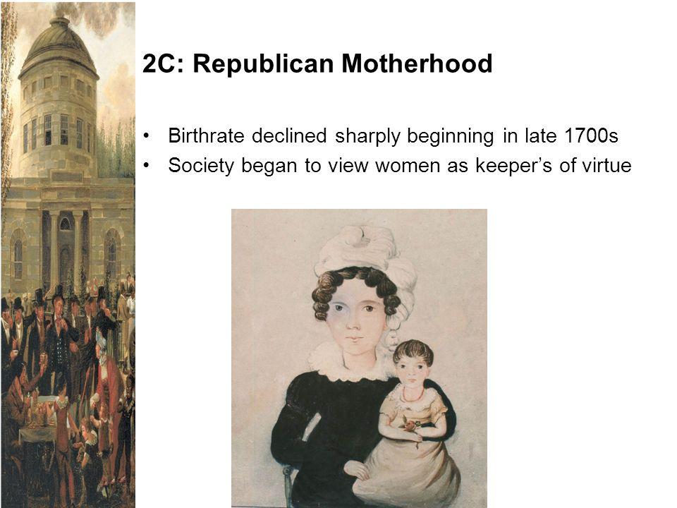 2C: Republican Motherhood