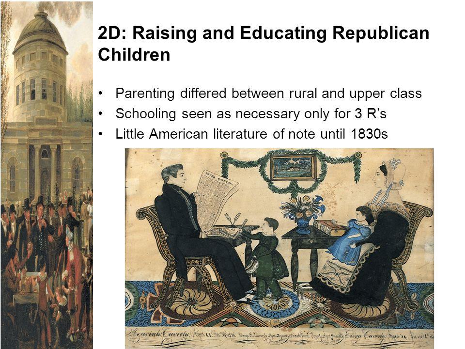 2D: Raising and Educating Republican Children