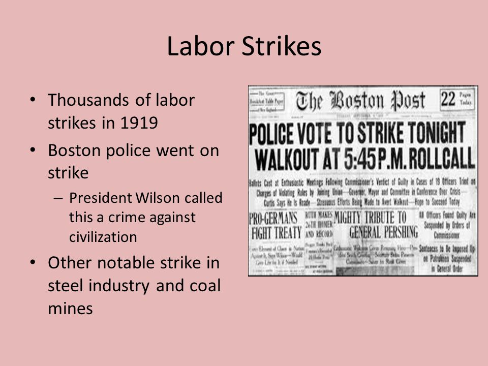 Labor Strikes Thousands of labor strikes in 1919