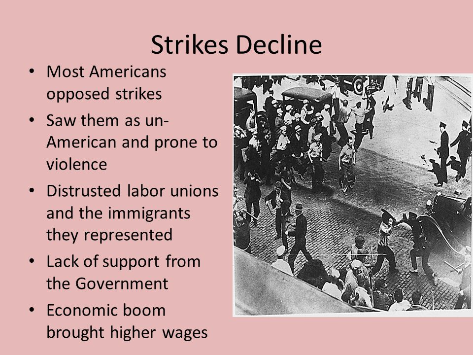 Strikes Decline Most Americans opposed strikes