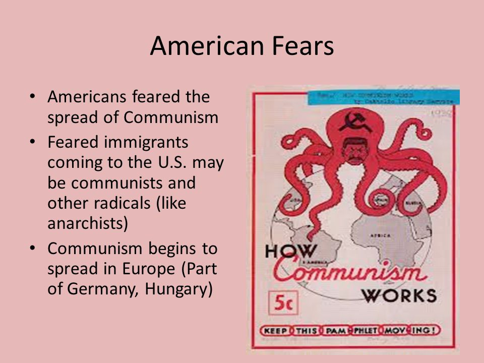 American Fears Americans feared the spread of Communism