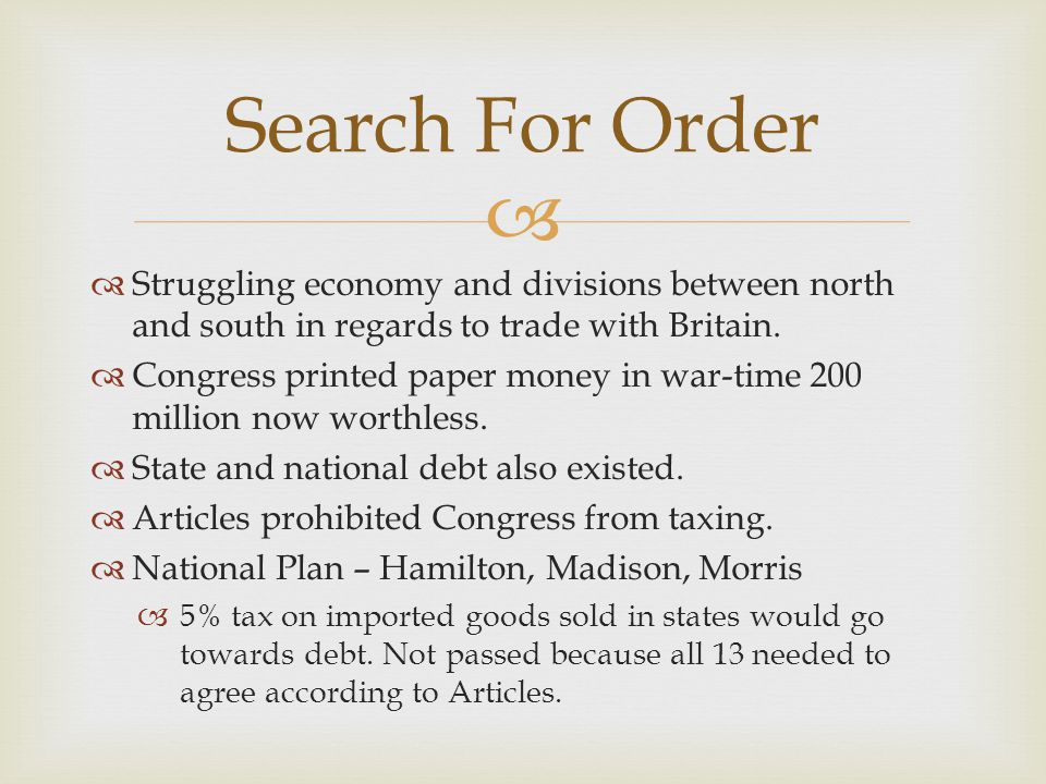 Search For Order Struggling economy and divisions between north and south in regards to trade with Britain.
