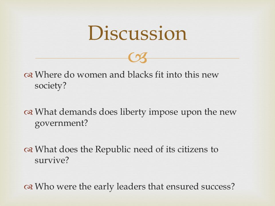 Discussion Where do women and blacks fit into this new society