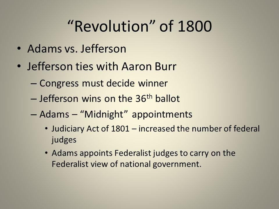 Revolution of 1800 Adams vs. Jefferson
