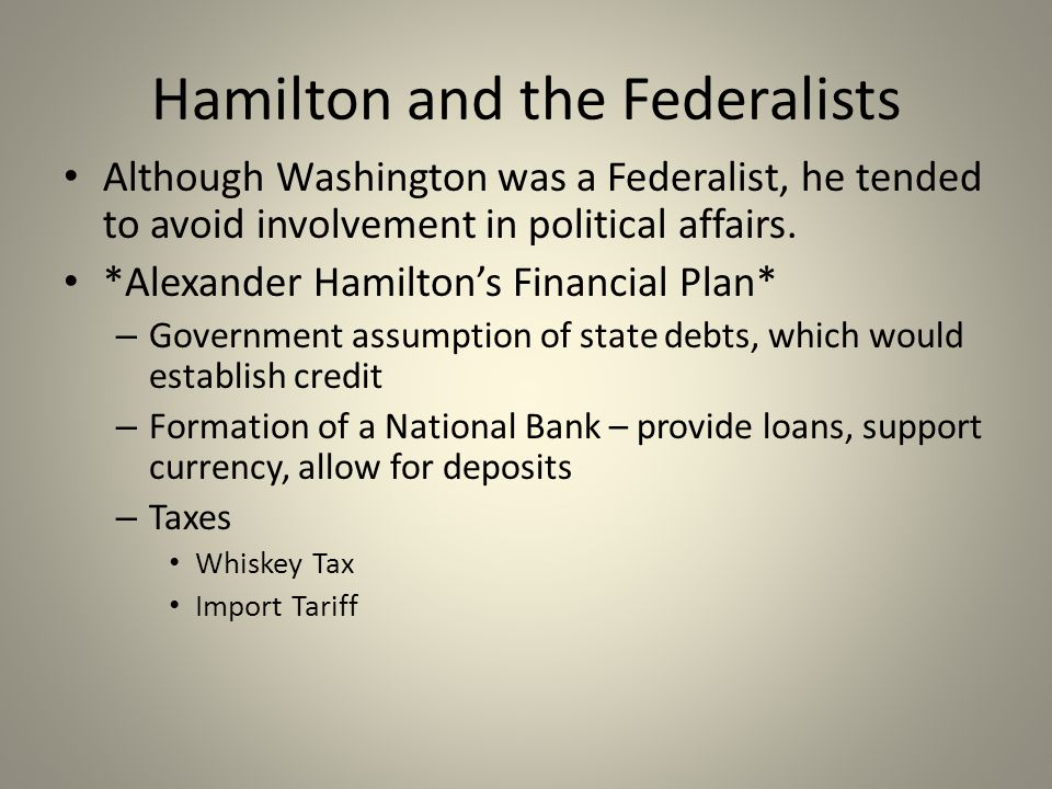 Hamilton and the Federalists