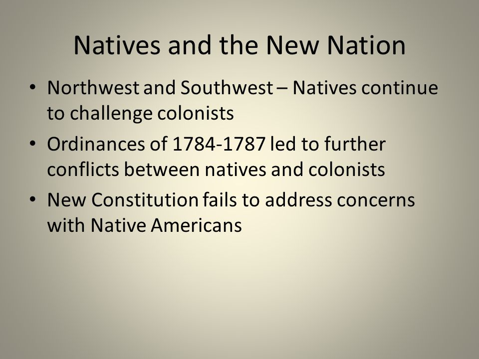 Natives and the New Nation