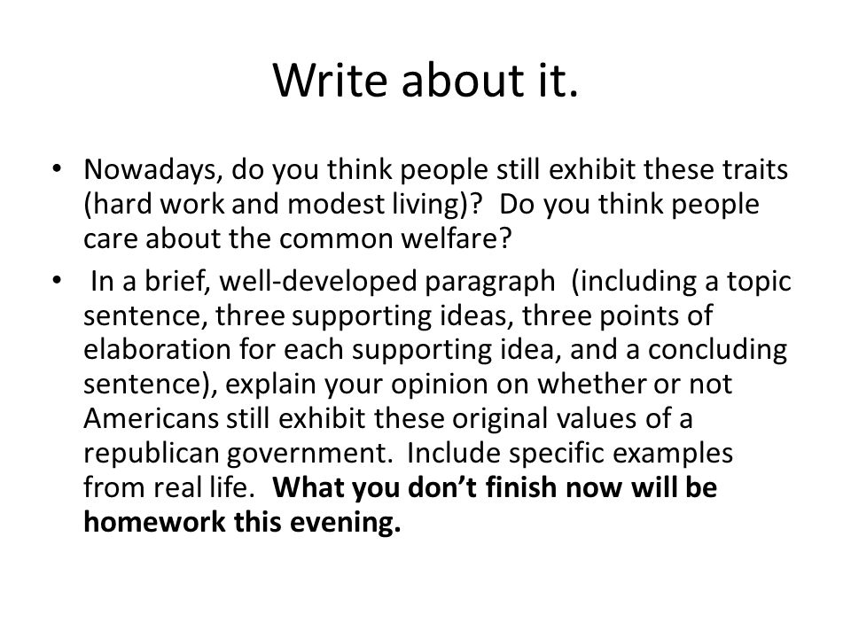 Write about it.