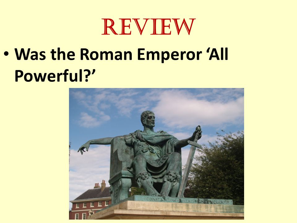 Review Was the Roman Emperor 'All Powerful '