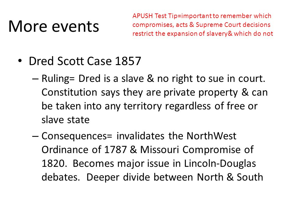 More events Dred Scott Case 1857