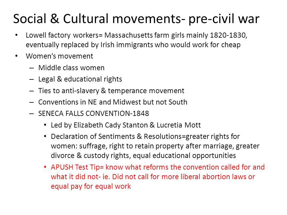 Social & Cultural movements- pre-civil war