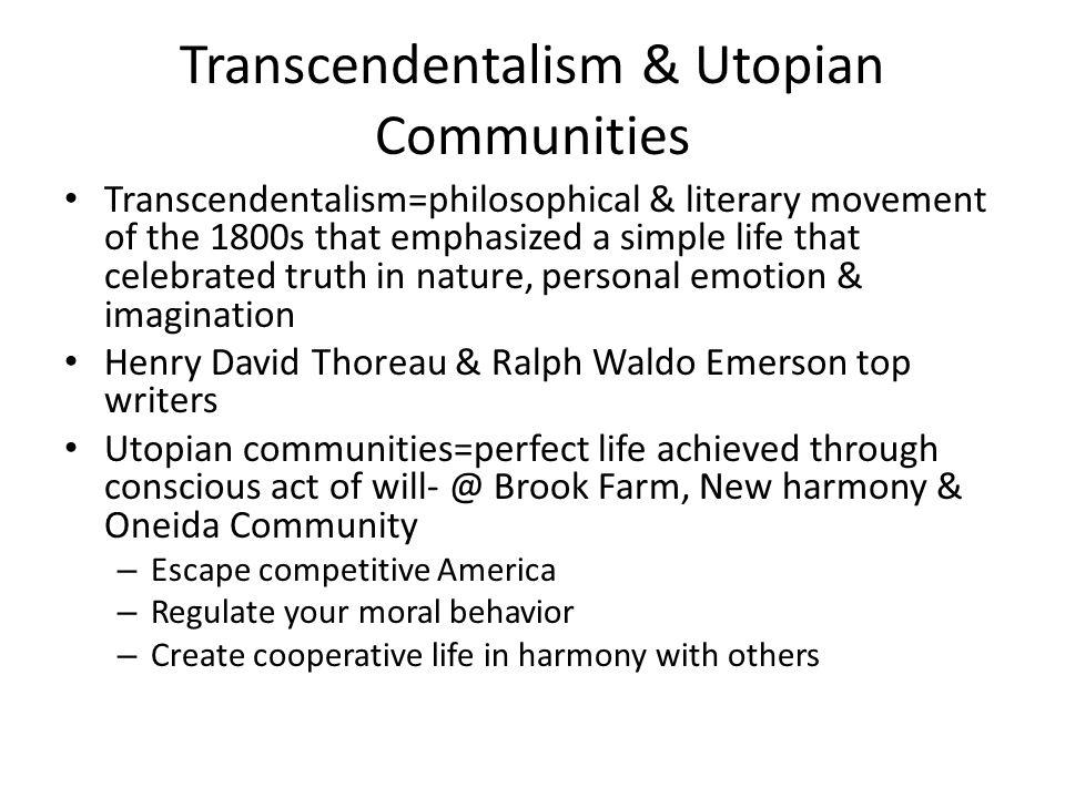 Transcendentalism & Utopian Communities