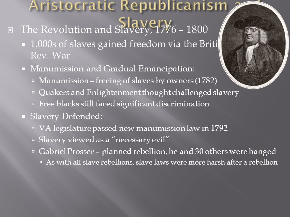 Aristocratic Republicanism and Slavery