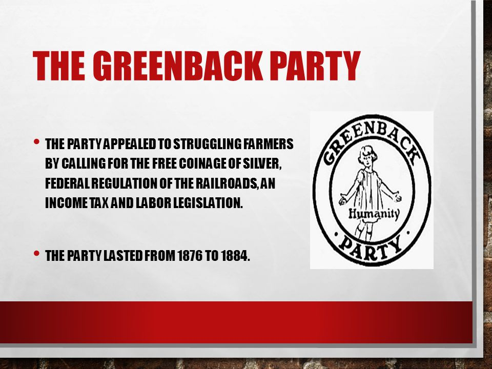 The greenback party