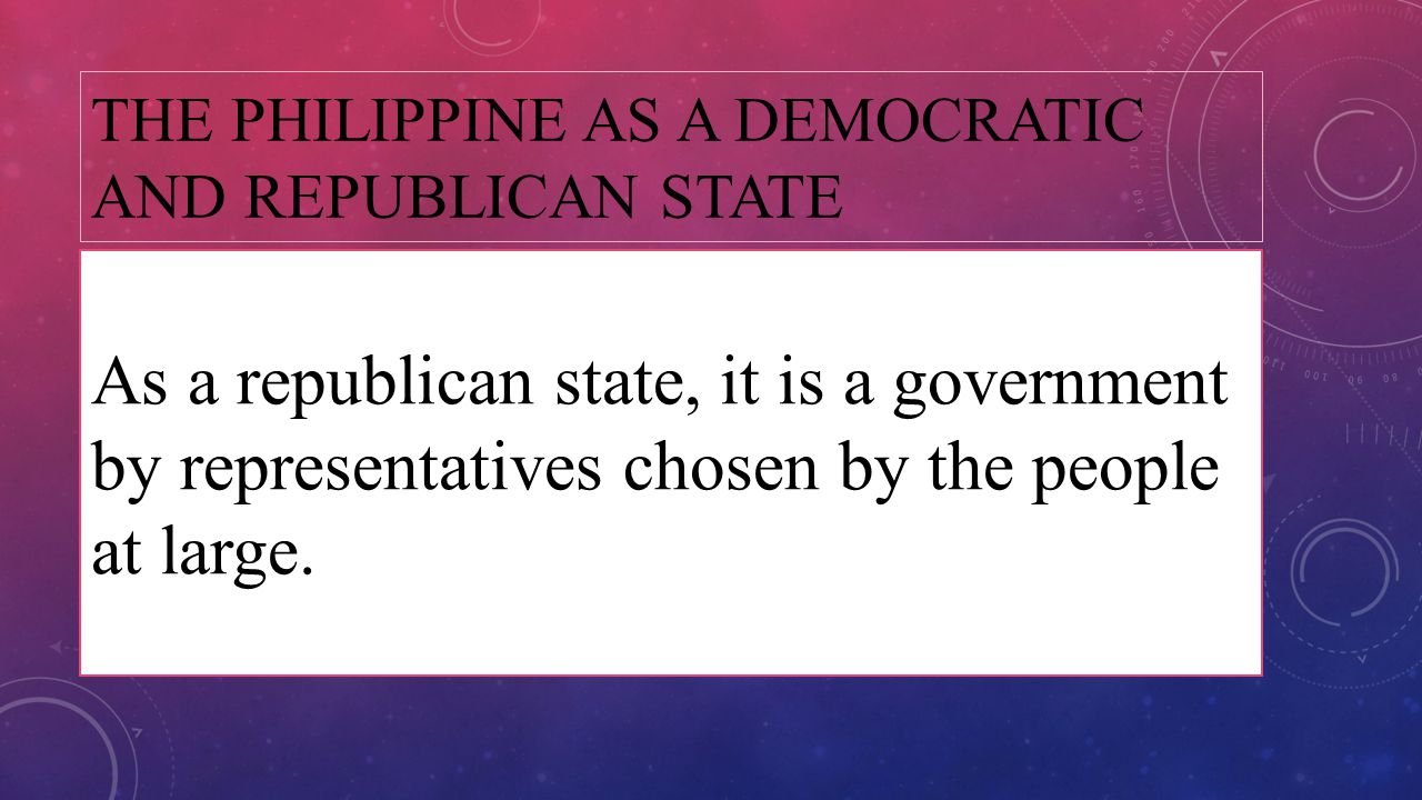 The Philippine as a Democratic and Republican State
