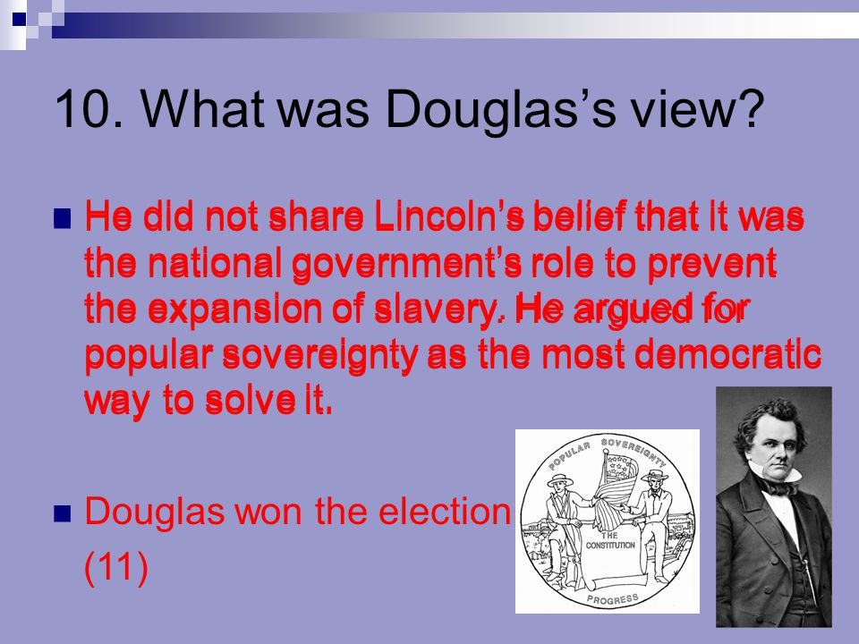 10. What was Douglas's view