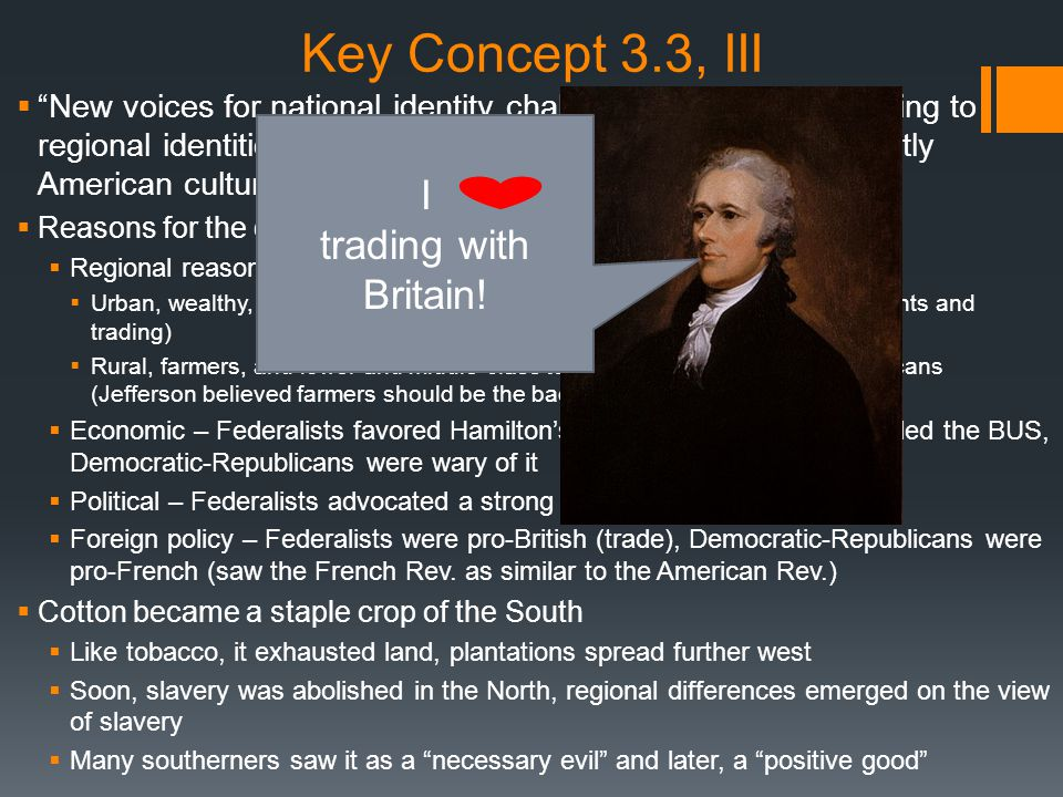 Key Concept 3.3, III I trading with Britain!
