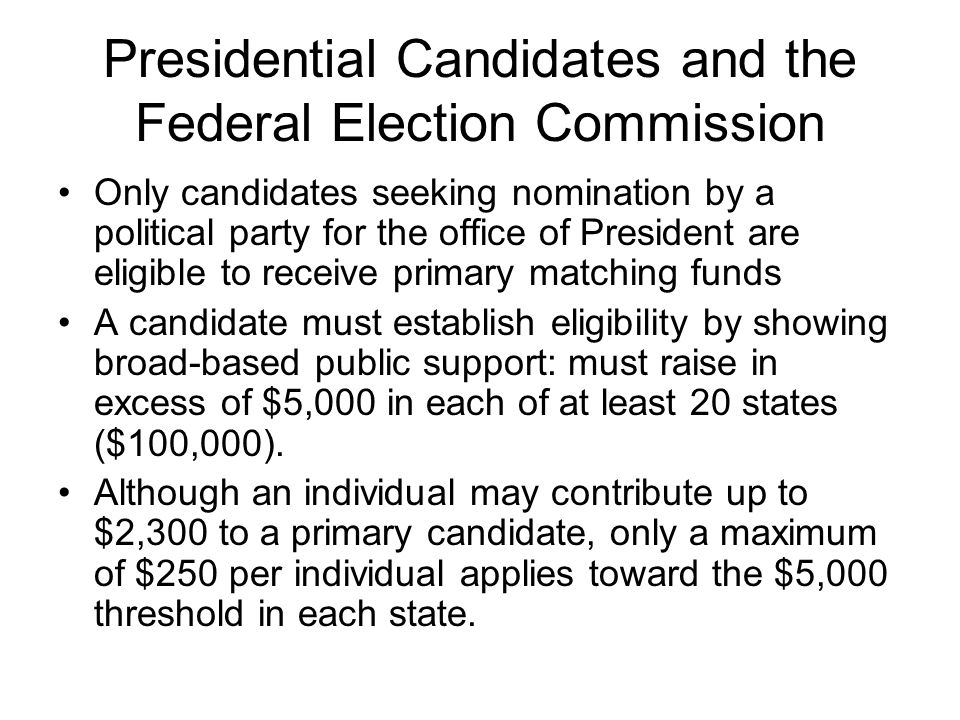 Presidential Candidates and the Federal Election Commission