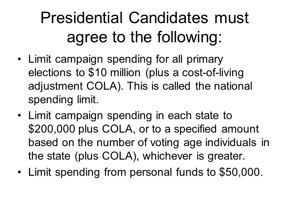 Presidential Candidates must agree to the following: