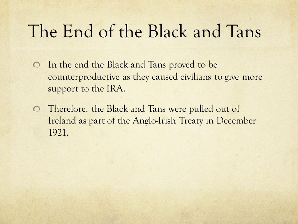 The End of the Black and Tans
