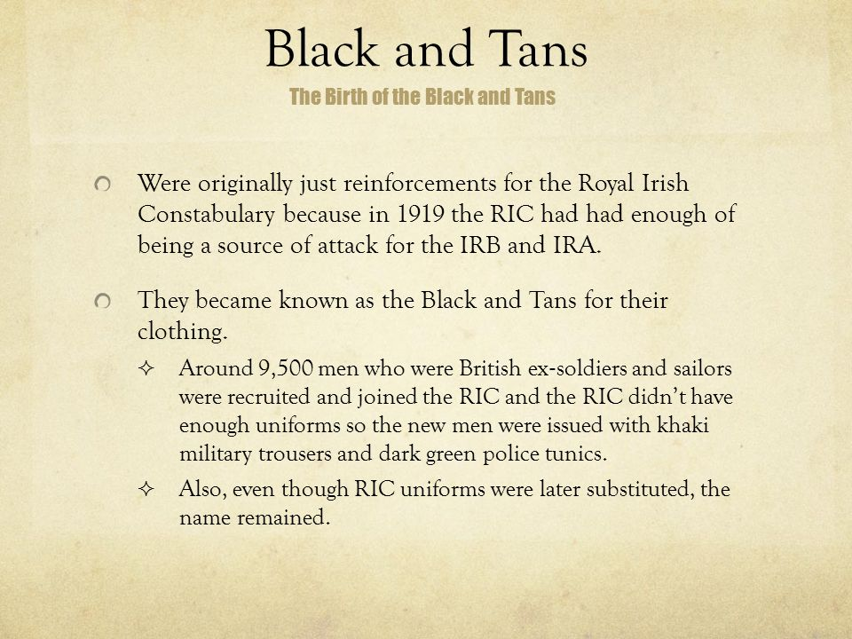 Black and Tans The Birth of the Black and Tans.