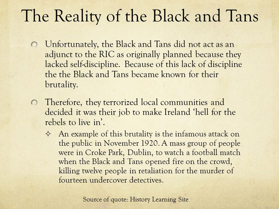 The Reality of the Black and Tans