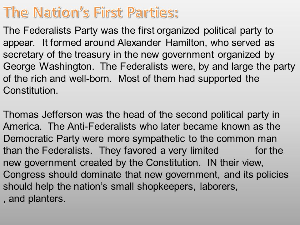 The Nation's First Parties: