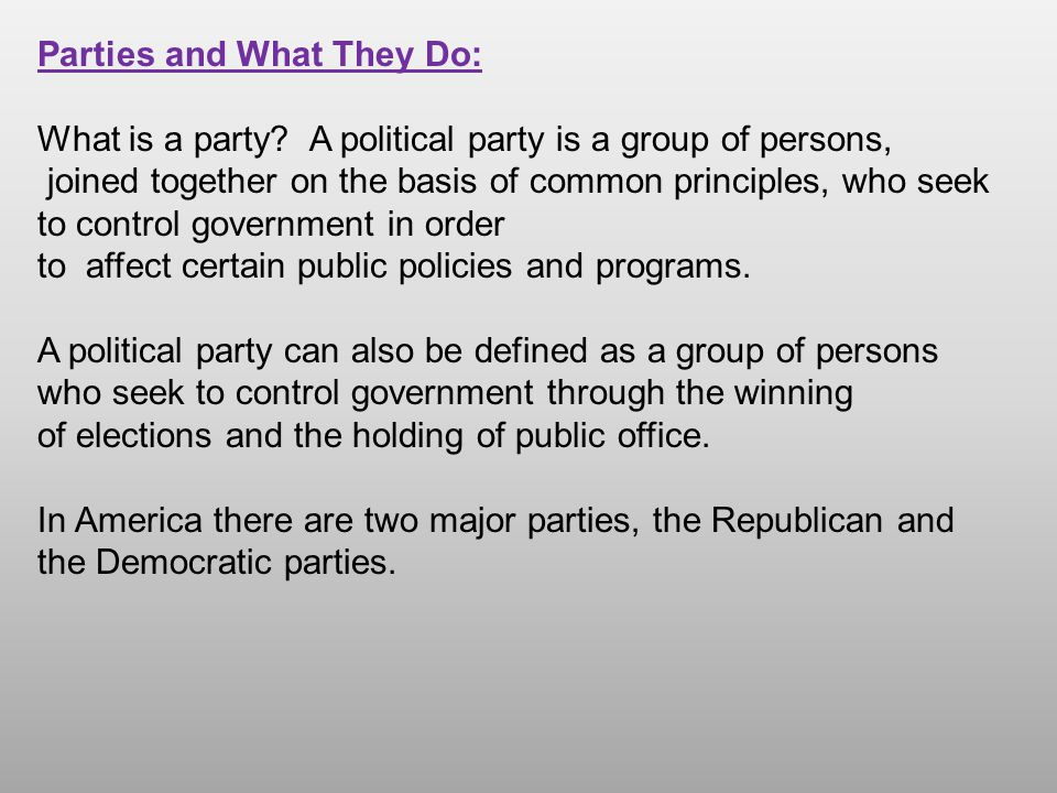 Parties and What They Do: