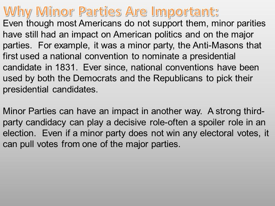 Why Minor Parties Are Important: