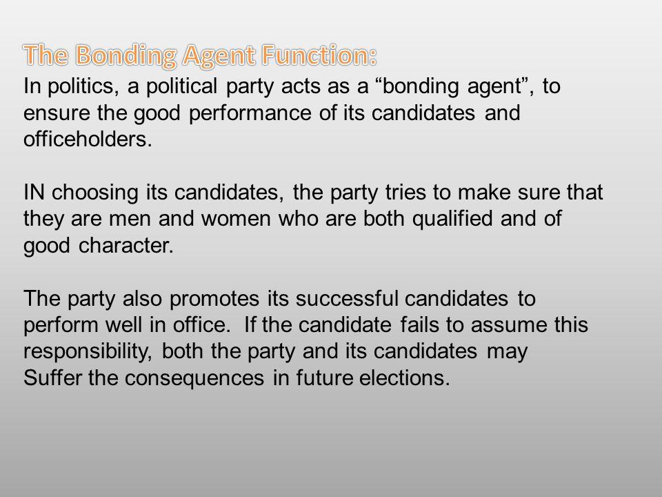 The Bonding Agent Function: