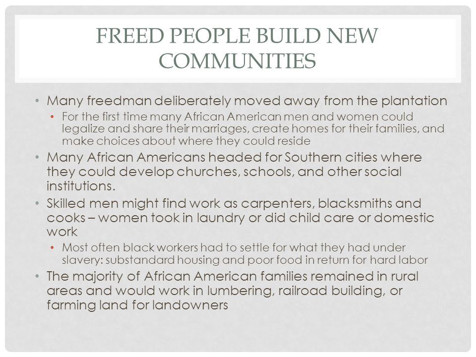 Freed people build new communities