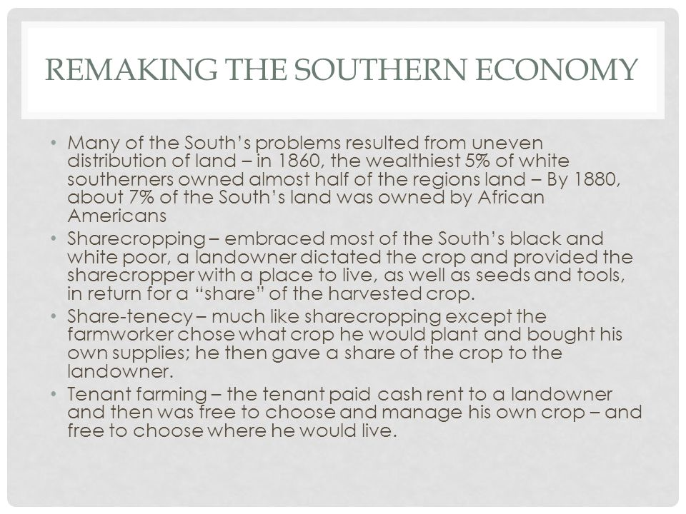 Remaking the southern economy