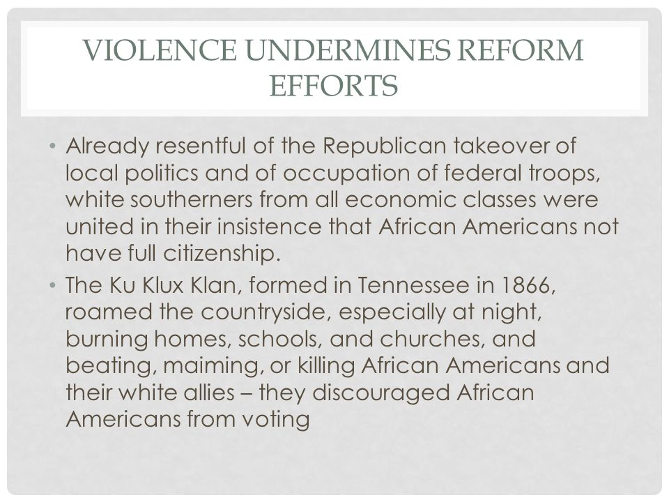 Violence Undermines reform efforts