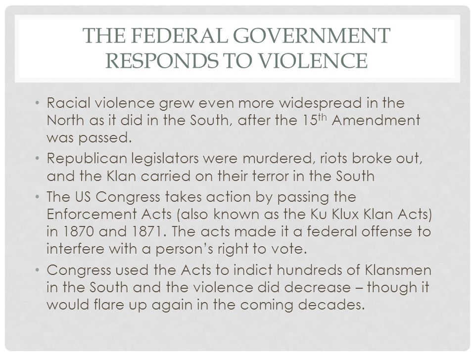 The Federal Government responds to violence