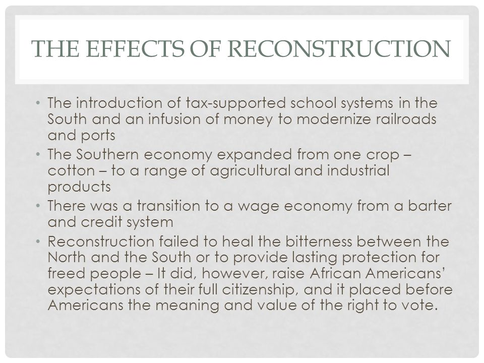 The effects of reconstruction